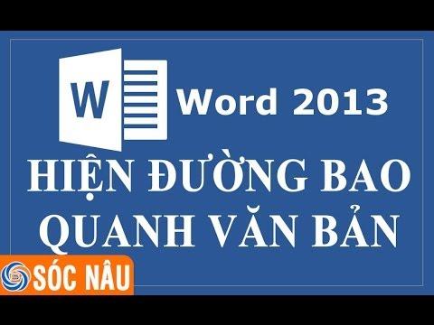 Hiện đường viền bao quanh văn bản trong Word 2013