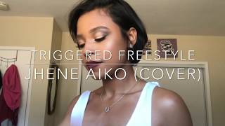 Triggered Freestyle - Jhene Aiko (Cover)