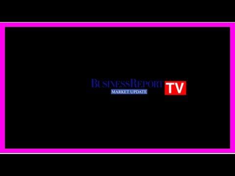 Breaking News   WATCH : Business Report TV - Market Update   IOL Business Report