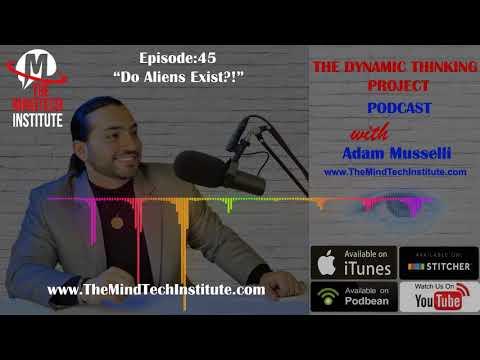 Ep 45: Do Aliens Exist?!