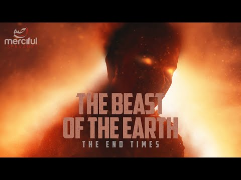 THE BEAST OF THE EARTH (FINAL SIGNS)