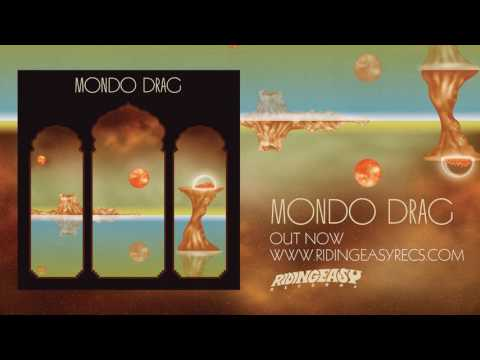 Mondo Drag - Mondo Drag | Official Album Stream | RidingEasy Records