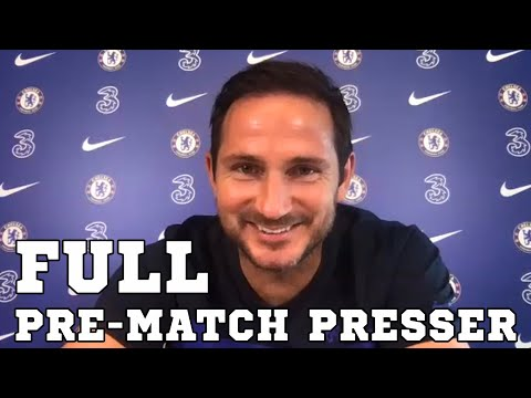 Frank Lampard FULL Pre-Match Press Conference - Chelsea v Watford - Premier League