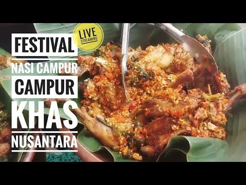FESTIVAL NASI CAMPUR-CAMPUR KHAS NUSANTARA LIVING WORLD ALAM SUTERA | LIVE STREAMING