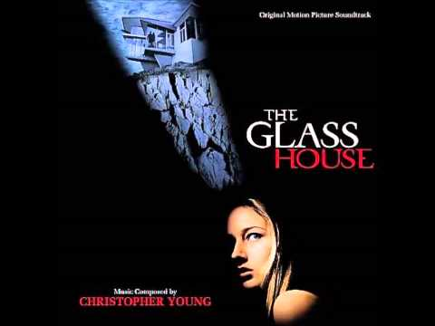 The Glass House (Soundtrack) - Christopher Young