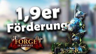 Forge of Empires -- 1,9er Förderung -- Zweck, Funktionsweise, Vorgehen & mehr!