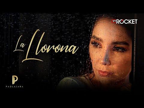 Paola Jara - La Llorona l Video Oficial