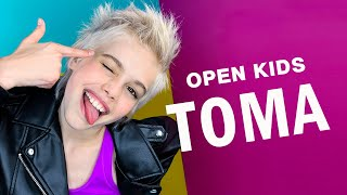 OPEN KIDS  — Toma