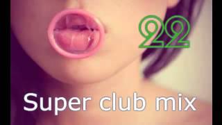 #22 DJ Kirillich Mix - club music. Лова Лова