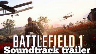 Battlefield 1 - Soundtrack trailer (Seven Nation Army (The Glitch Mob Remix))VIDEO