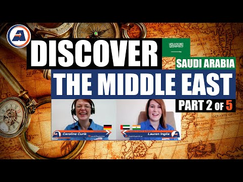 Discover The Middle East Part 2 Saudi Arabia with Arpin Group