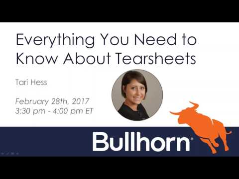 Bullhorn Academy Training Webinar: Everything You Need to Know About Tearsheets