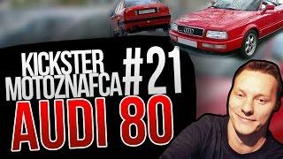 Audi 80 - Kickster MotoznaFca #21