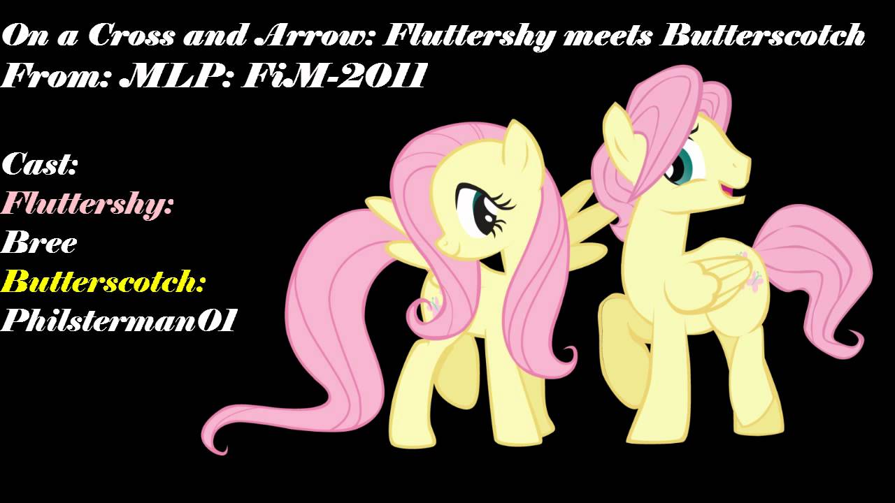 On A Cross And Arrow Fluttershy Meets Butterscotch Youtube