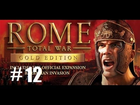 Rome Total War part 12: Give me your trade rights