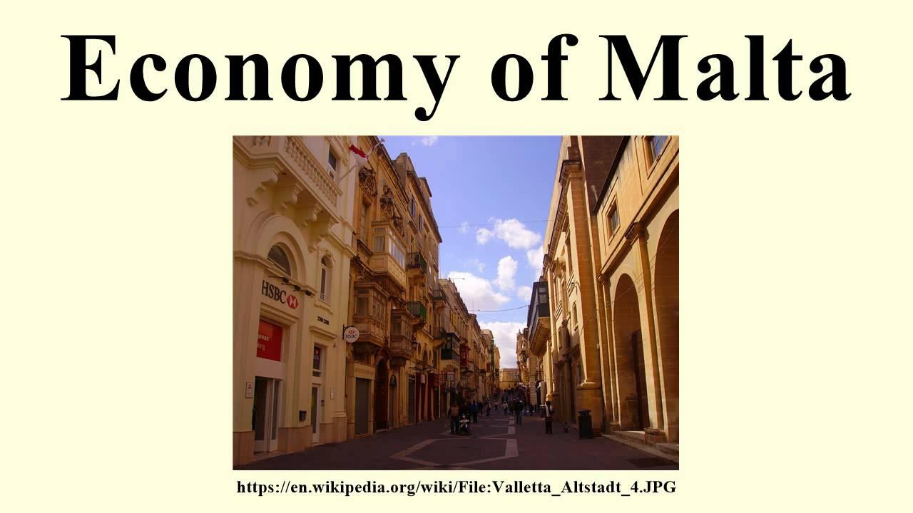 Malta Wirtschaft