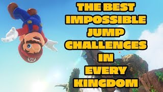 The Best Impossible Jump Challenges in Every Kingdom: Super Mario Odyssey