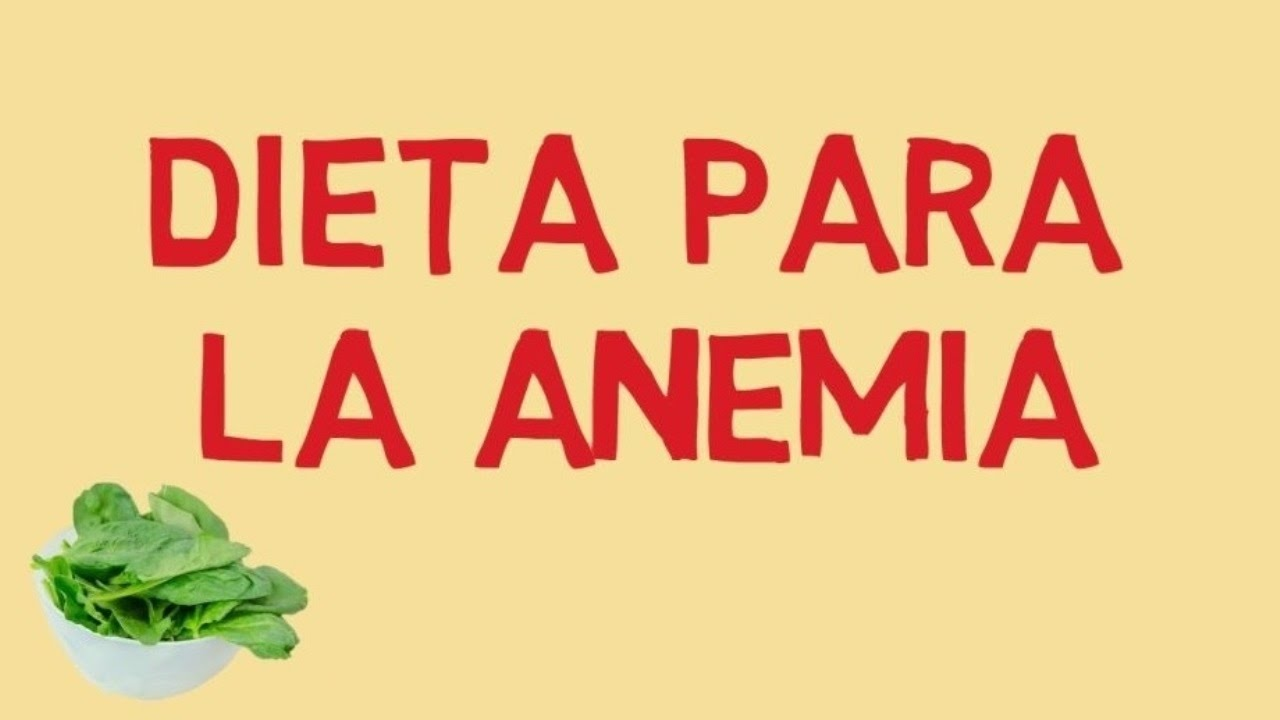 Dieta para paciente con anemia ferropenica