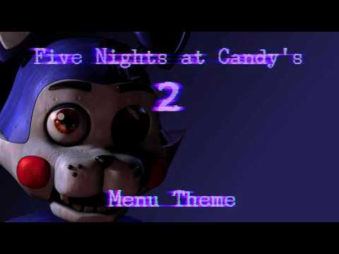 Five Nights at Candy's 2 OST - Menu Theme
