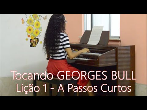 Georges Bull   Lição 1 - A Passos Curtos (com pedaleira)