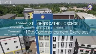 The 10th COMMENCEMENT EXERCISES - SJCS Primary Department