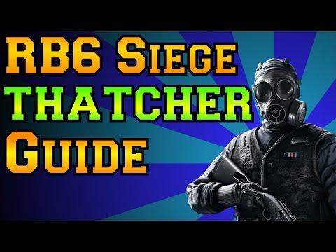 Rainbow Six Siege - Thatcher Guide