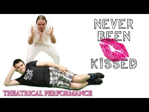Never Been Kissed - Theatrical Performance