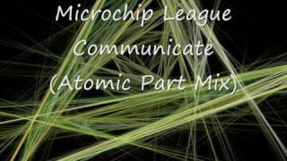 Microchip League   Communicate Atomic Part Mix HQ