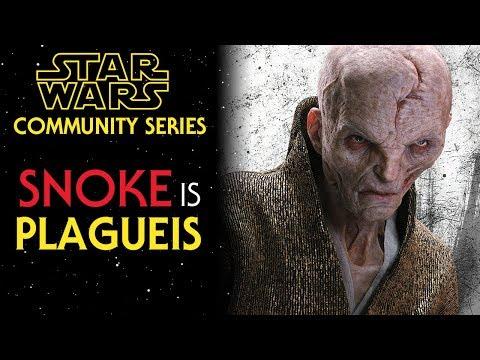 Snoke IS Darth Plagueis - Star Wars Episode 8 THEORY
