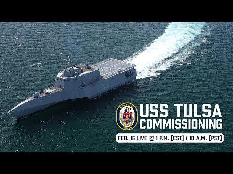 USS Tulsa (LCS 16) Commissioning Ceremony