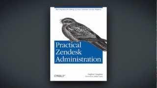 Practical Zendesk Administration - Stafford Vaughan