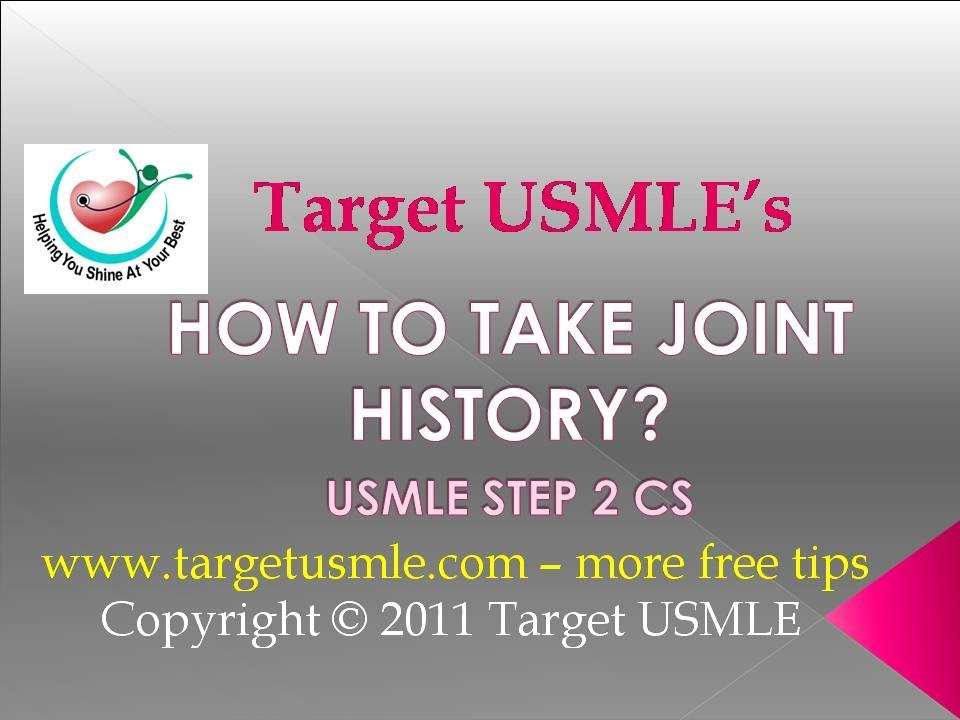 USMLE Step 2 CS- Joint History