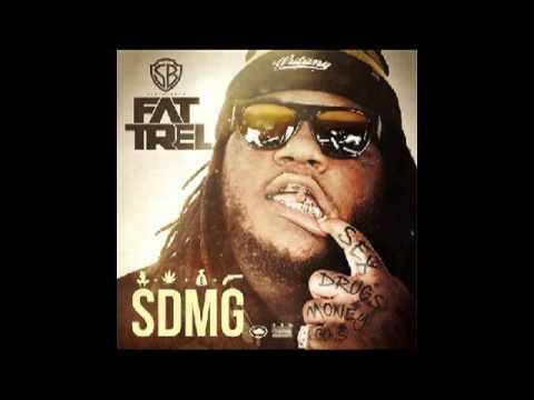 Fat Trel - SDMG [Full Mixtape] Part 1
