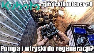 Pompa wtryskowa i wtryski do regeneracji? Kubota KX41-V1  cz.2 #projektkontener #9 #zróbtosam