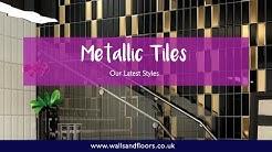 Metallic Tiles - Our Latest Styles
