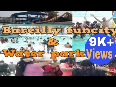 Bareilly Fun City/Water Park| Hot Girls Dance/Travel Agnihotri/ बरेली फन सिटी
