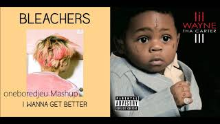 I Feel Ill - Bleachers vs. Lil Wayne (Mashup)
