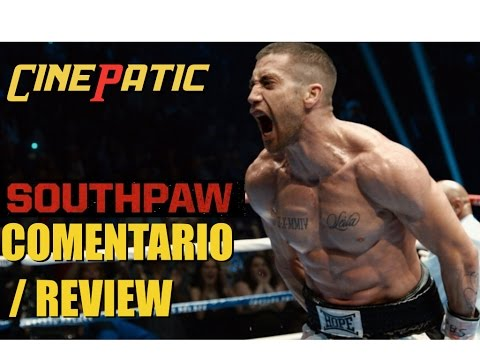 Revancha / Southpaw - Comentario / Review por Cinepatic