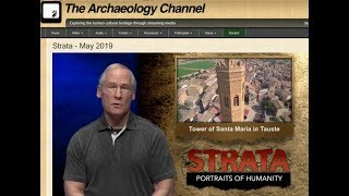 The Archaeology Channel.  The tower of Santa Maria a thousand years of presence