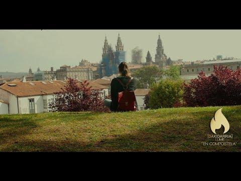 "DAKIDARRIA ""En Compostela"" (Videoclip)"