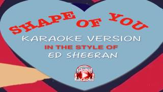 Shape Of You In The Style Of Ed Sheeran Karaoke Audio