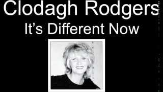 Clodagh Rodgers its different now