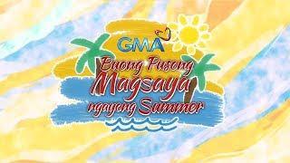 WATCH: Buong Pusong Magsaya This Summer