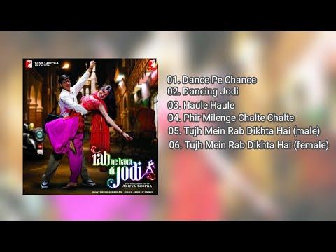 Rab Ne Bana Di Jodi 🎶 [sountrack FULL ALBUM]