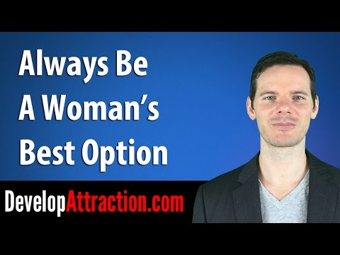 Always Be A Woman's Best Option