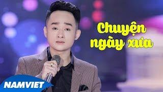 Chuyện Ngày Xưa - Trịnh Nam Phương