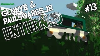 "UNTURNED w/ PaulSoaresJr Ep 13 - ""Hit and Run!!!"""