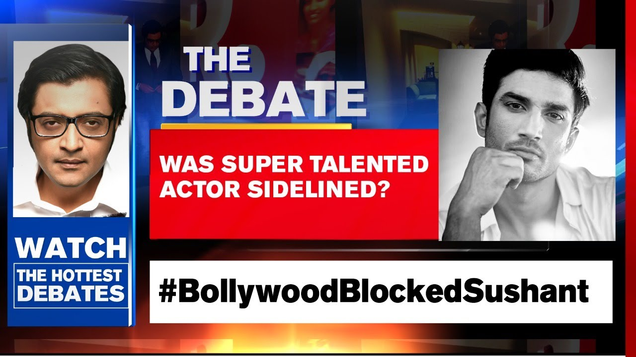 Sushant Singh Rajput S Death Was Super Talented Actor Sidelined Arnab Goswami Debates Youtube