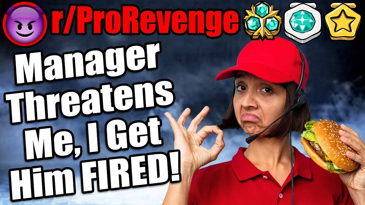 Manager Threatens Me, I Get Him FIRED! | r/ProRevenge | #407