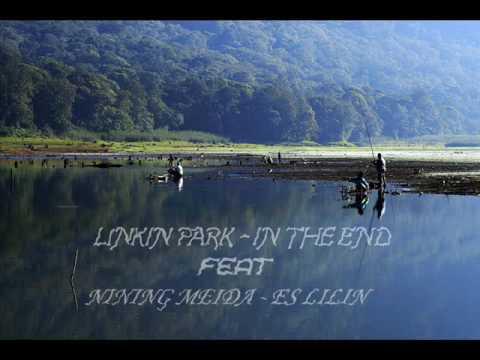 Linkin Park (In The End) feat Nining Meida (es lilin)